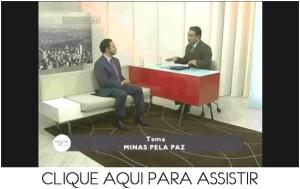 Entrevista Minas pela Paz - Opinião Minas - Parte 2